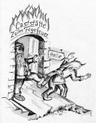 """Der Nikolaus befördert einen Teufel mit einem Fußtritt aus der Gaststätte """"Zum Fegefeuer""""."""