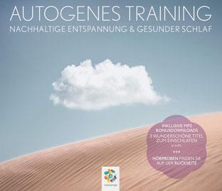 Autogenes Training - Nachhaltige Entspannung und gesunder Schlaf von minddrops