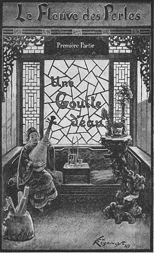 Une goutte d'eau. René de Pont-Jest (1830-1904) : Le Fleuve des Perles (L'Araignée-Rouge). Émile Dentu, Paris, 1889, 420 pages, 197 compositions et dessins d'après nature par Félix Régamey (1844-1907)