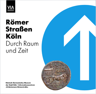 """>> PDF Begleitheft """"RömerStraßenKöln - Durch Raum und Zeit"""""""