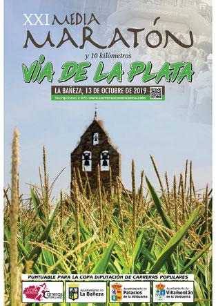 """XXI MEDIA MARATON Y 10 K. """"VIA DE LA PLATA - La Bañeza, 13-10-2019"""