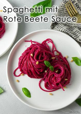 Vollkorn Spaghetti mit Rote Beete Sauce