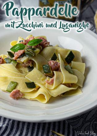 Pappardelle mit Zucchini und Luganighe