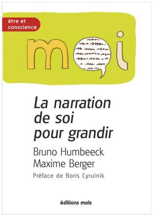 La narration de soi pour grandir _ Bruno Humbeeck, Maxime Berger