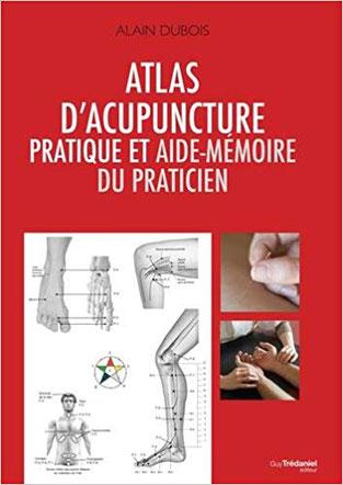 Couverture de l'Atlas d'Acupuncture pratique et Aide-Mémoire du Praticien, par Alain Dubois.