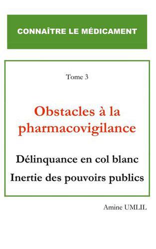livre de Amine Umlil - Obstacles à la Pharmacovigilance