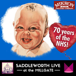 Mikron's latest play all about the NHS at the Millgate 2 May 2018