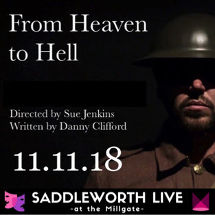 From Heaven to Hell - Epic World War One romance at the Millgate on the centennial Remembrance Sunday