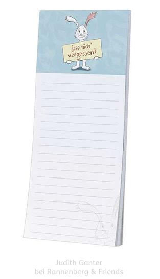 Ja nicht vergessen! Hase mit Schild - Text & Illustration Judith Ganter - Verlag Rannenberg & Friends - Geschenke kaufen, Mitbringsel, Kühlschrankblöckchen