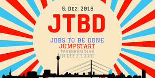 Jobst to Be Done Tagesseminar Düsseldorf