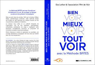 """""""Bien Voir, Mieux voir, Tout Voir, avec la Méthode Bates"""", nouveau livre association l art de voir"""