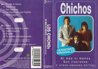 Los Chichos... Ni más ni menos - Son ilusiones - Y OTROS GRANDES ÉXITOS