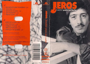 """Jeros """"Tembló pero no calló""""  1991"""