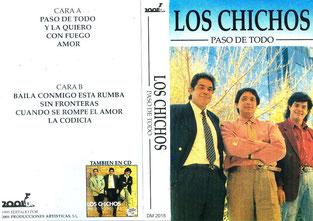 """LOS CHICHOS  """"Paso de todo"""""""