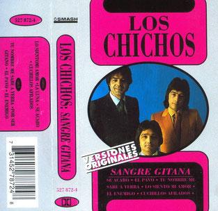 """LOS CHICHOS  SANGRE GITANA     """"versiones originales """""""