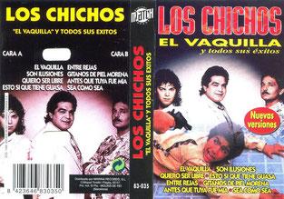 """LOS CHICHOS EL VAQUILLA y todos sus éxitos"""""""