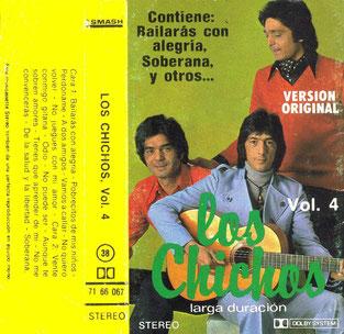 Los Chichos  Vol. 4/  contiene: Bailarás con alegría * Soberana* y otros