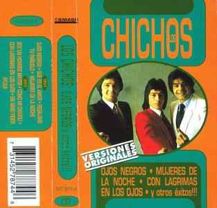 LOS CHICHOS Ojos Negros * Mujeres de la noche * Con lágrimas en los ojoros  * y otros éxitos !!!