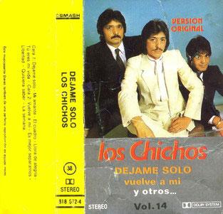 Los Chichos DEJAME SOLO vuelve a mí y otros / Vol. 14