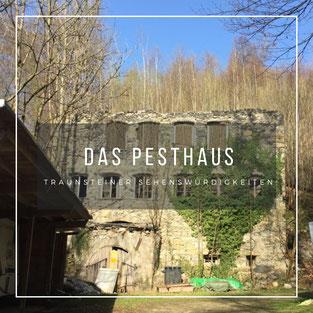 Das Pesthaus in Traunstein