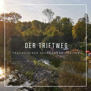 Der Triftweg in Traunstein
