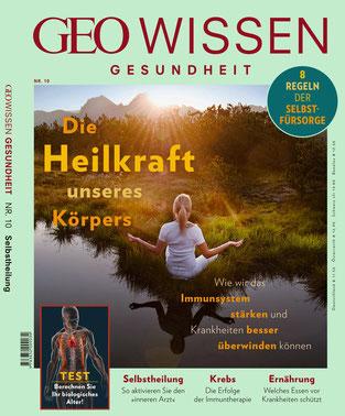 GEO Wissen Gesundheit - Die Heilkraft unseres Körpers