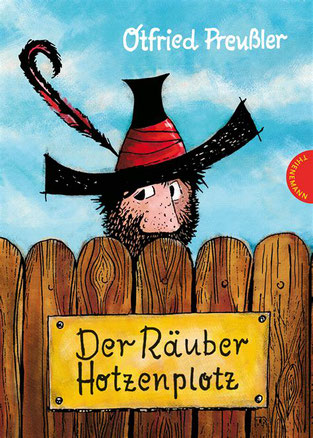 Otfried Preußler: Der Räuber Hotzenplotz, Thienemann-Esslinger-Verlag.