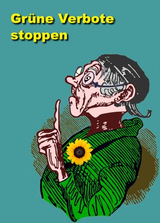 Grüne Verbote Stoppen