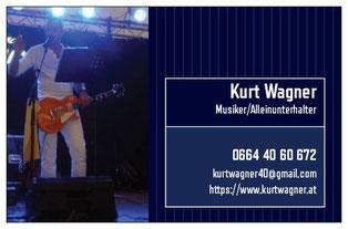 Visitenkarte von Kurt Wagner, Musiker/Alleinunterhalter aus Niederösterreich