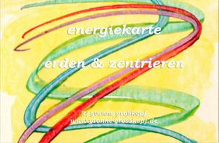 energiekarte erden & zentrieren, je 8,50€