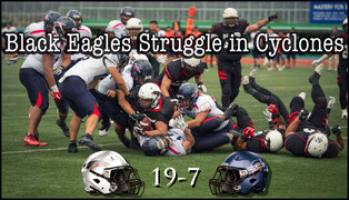 Black Eagles (19) - (7) Cyclones