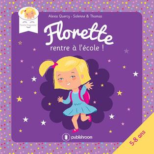 Couverture de Florette coquinette, une petite fille de 4 ans atteinte de trisomie 21