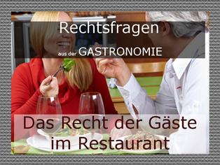 das Recht der Gäste in Restaurants