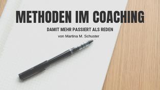 Methoden im Coaching. Von Martina M. Schuster