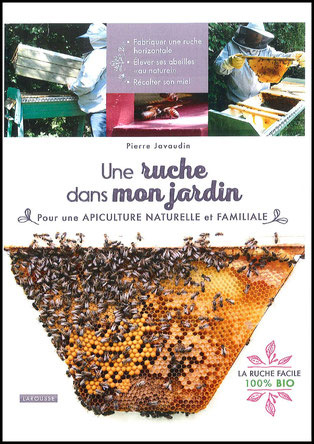 une ruche dans mon jardin  de pierre javaudin aux éditions LAROUSSE