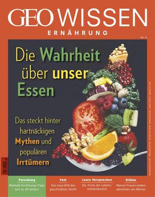 Die Wahrheit über unser Essen - GEO Wissen Ernährung Magazin