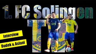 Dennis Dudek und Nedi Aslani werden auch zukünftig für den 1. FC Solingen auflaufen (Kollage: 1. FC Solingen TV)