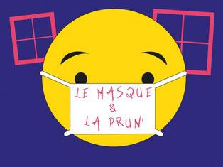 Le masque et la Prun'