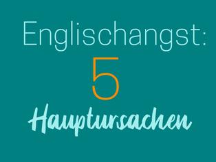 5-hauptursachen-fuer-englischangst