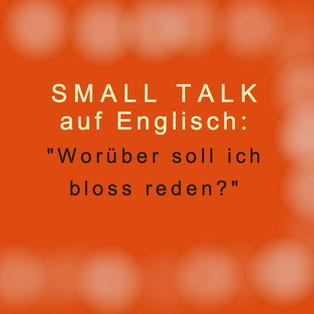 small-talk-auf-englisch-worueber-reden