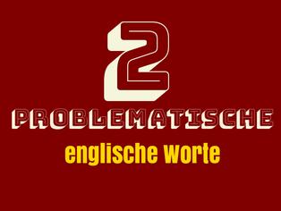 2-problematische-englische-worte