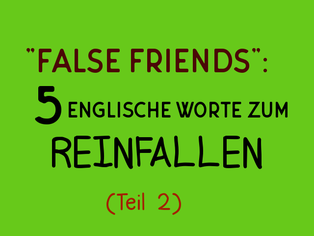 false-friends-5-englische-worte