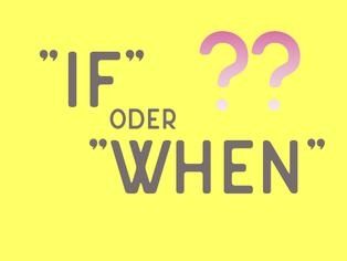 if-oder-when-einfache-erklaerung
