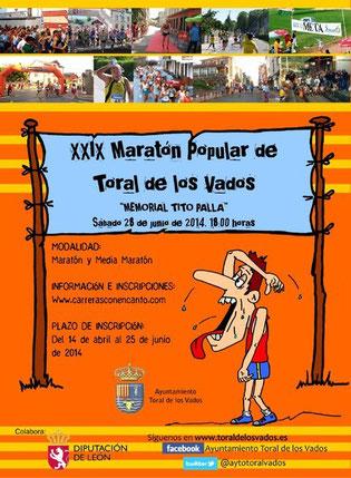 XXIX MARATON DE TORAL DE LOS VADOS Y I MM. MARATON - 28-06-14