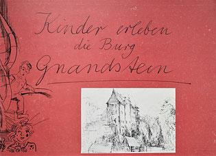 Kinder erleben die Burg Gnandstein Broschüre