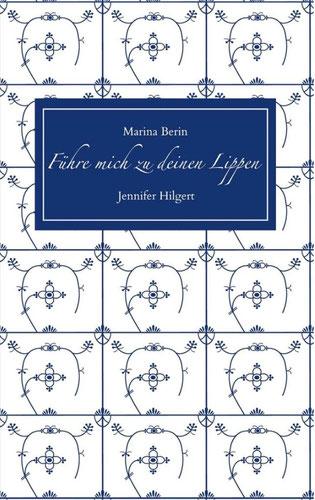 Buch von Jennifer Hilgert und Marina Berin