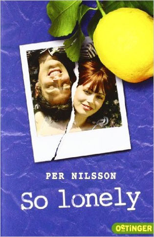 So lonely, Schullektüre Rezension, Jugendroman Liebe für Schule, Rezension