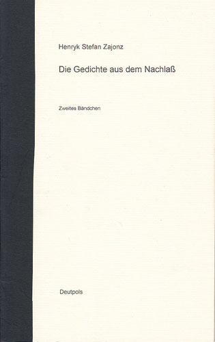 Stefan Zajonz, Gedichte a.d. Nachlass, Bd.2 / Deutpols, 08.08.2001, Bonn-Bad Godesberg