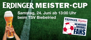 Erdinger Meister Cup, Biebelried, TSV Biebelried 1972 e.V., Fussball, Sportfest