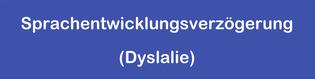 Sprachentwicklungsverzögerung (Dyslalie)